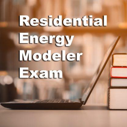 Residential Energy Modeler Exam